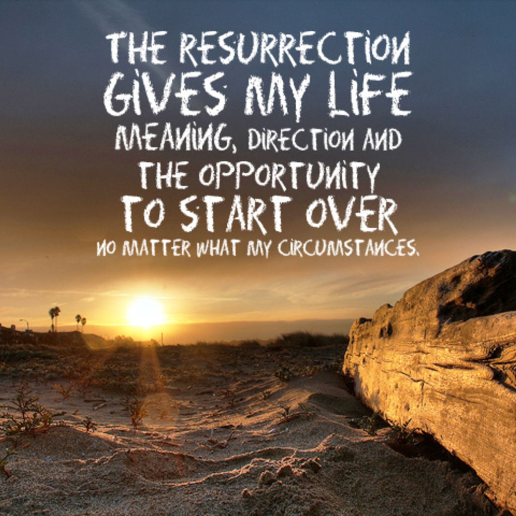 Quotes about Our resurrection (43 quotes)