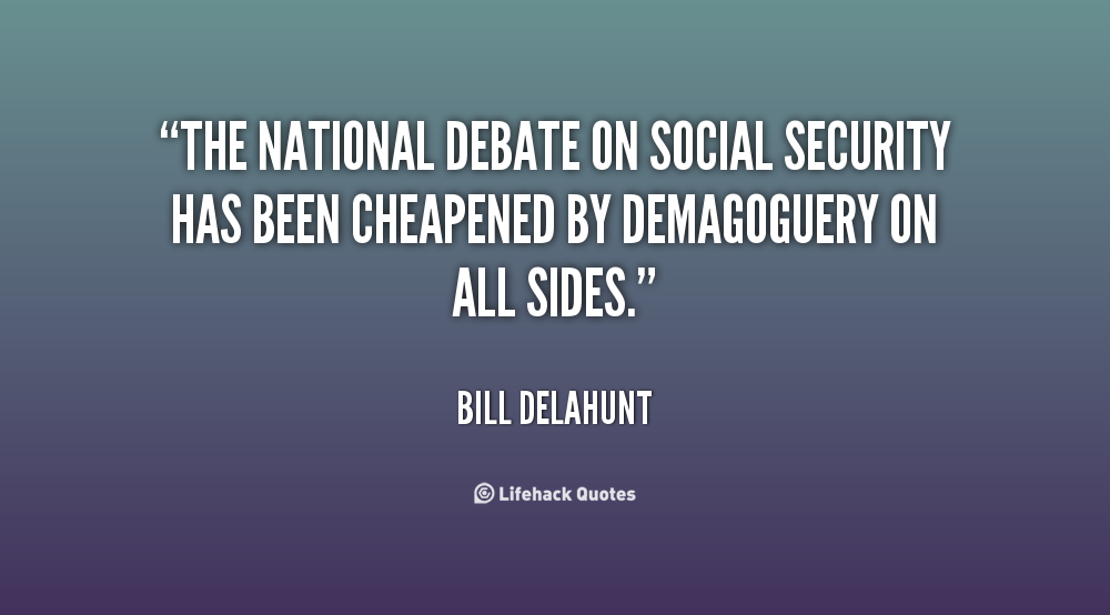 econ dq5: debate on social security essay - social security a historical view social security, the federal retirement system, is one of the most popular government essay on social security and retirement: an uncertain future there is much-heated debate on the issues of social security today.