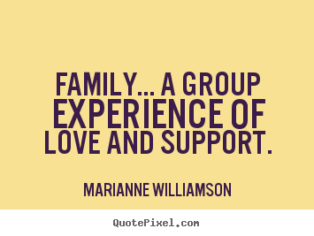 Quotes About Family Love And Support