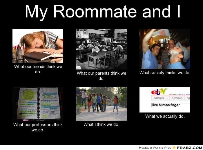 Quotes about Roommates in college (24 quotes)