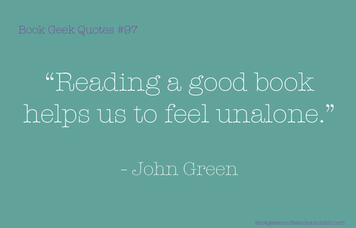 Quotes about Reading john green 23 quotes