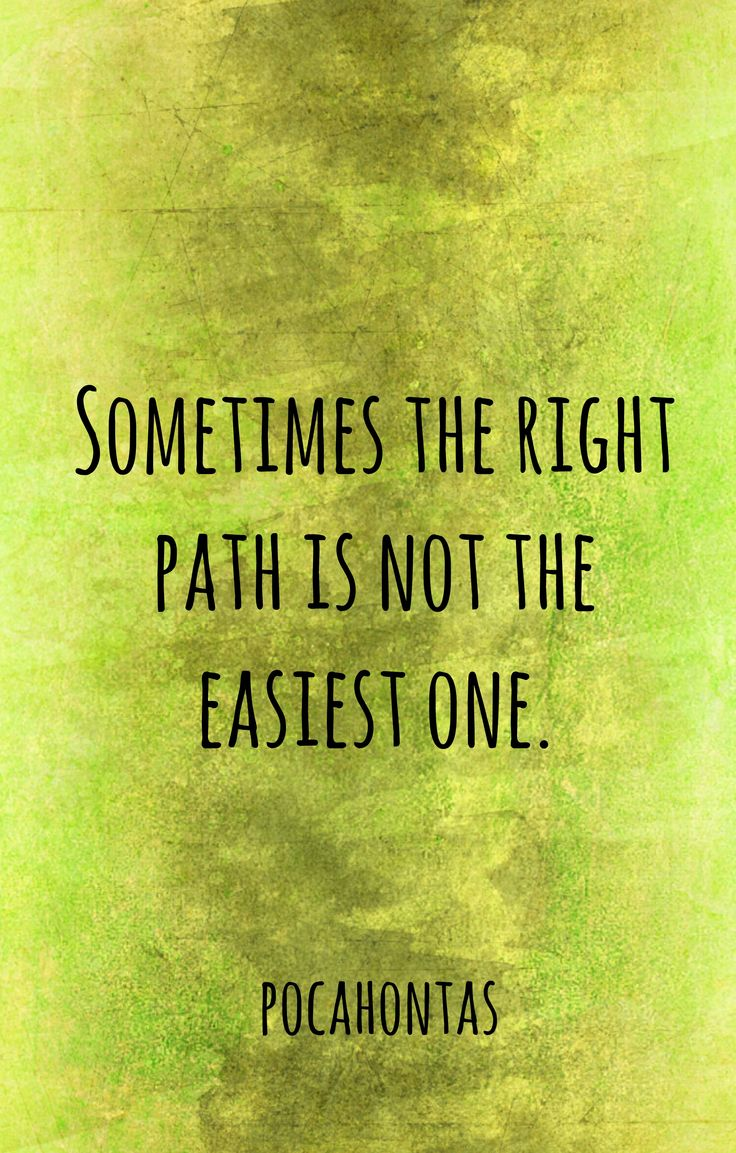 Quotes About Right Path 187 Quotes
