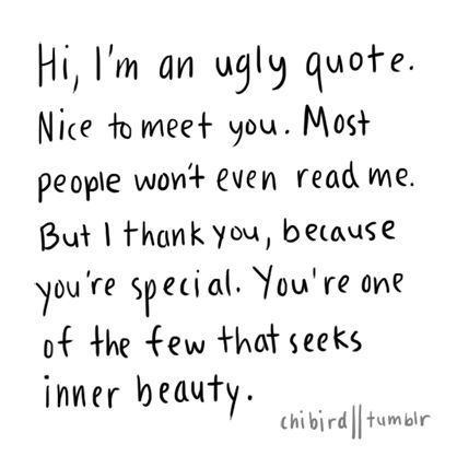 Quotes about Ugly Boy (20 quotes)