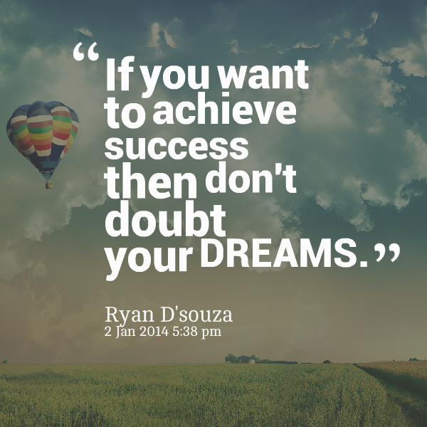Encouraging Success Quotes: Quotes About Achieve Your Dreams (78 Quotes