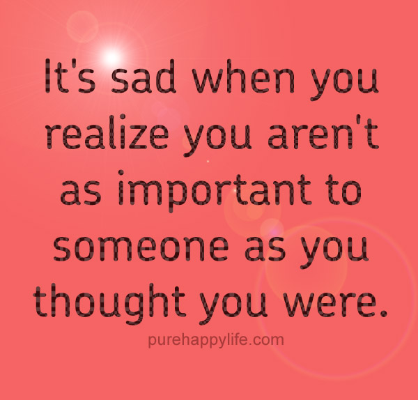 And sad sayings quotes relationship Sad Love