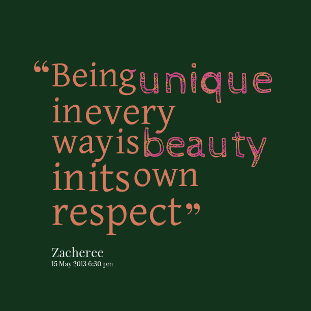 Being Unique Quotes: Quotes About Being Beautiful And Unique (14 Quotes