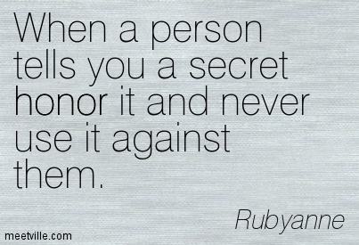Quotes about Secret (564 quotes)