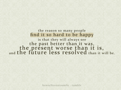 Quotes About Future Not Past 247 Quotes