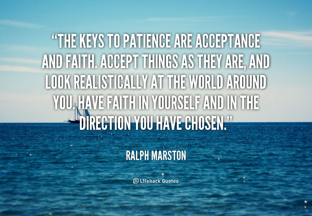 Quotes About Faith And Patience 57 Quotes