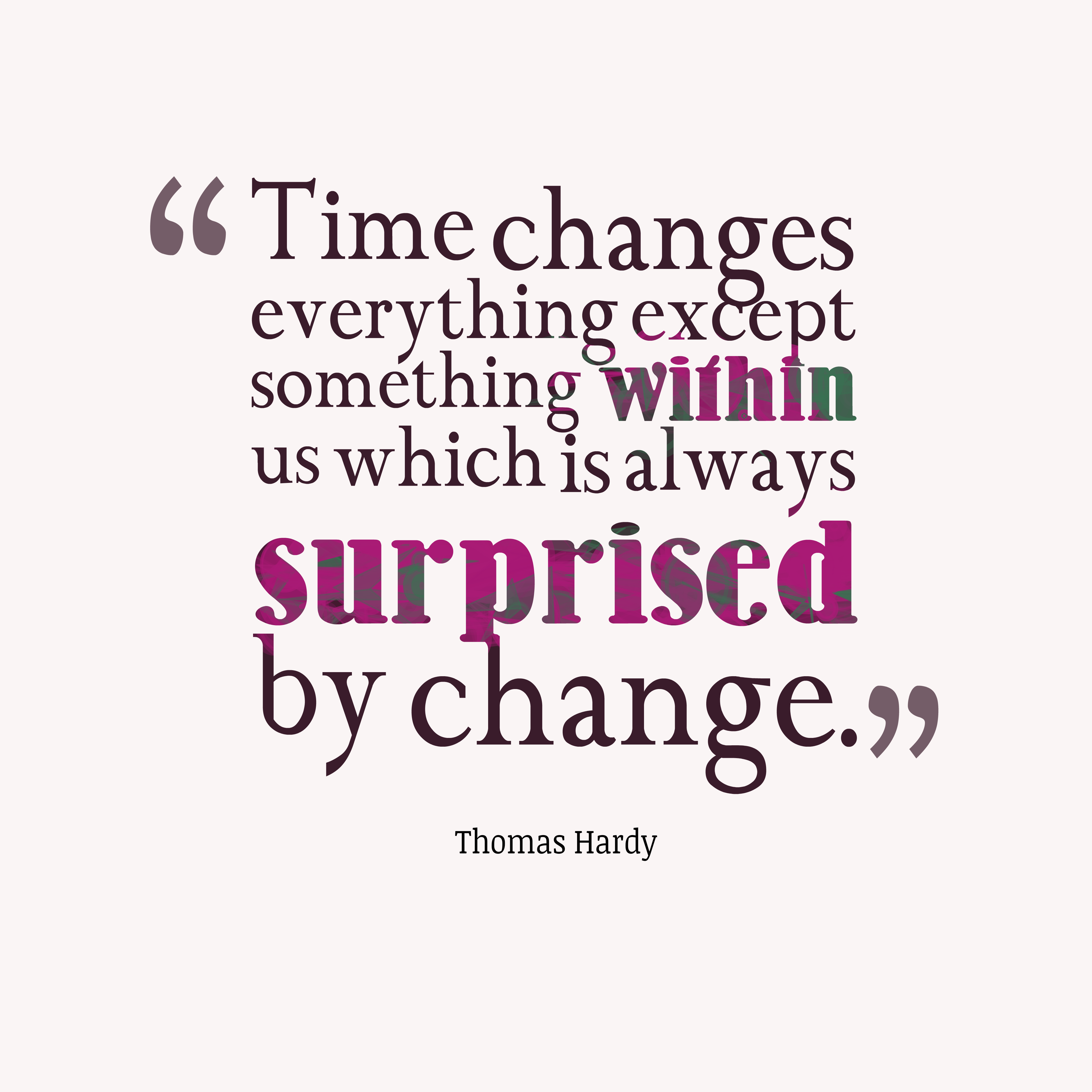 Quotes About Change With Time (96 Quotes