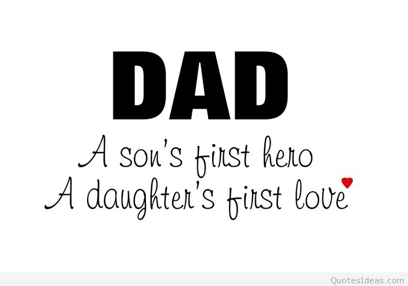 Quotes About Good Dad 135 Quotes