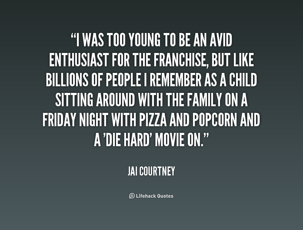 Quotes About Die Young 154 Quotes