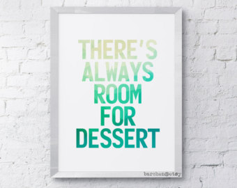quotes about dessert quotes