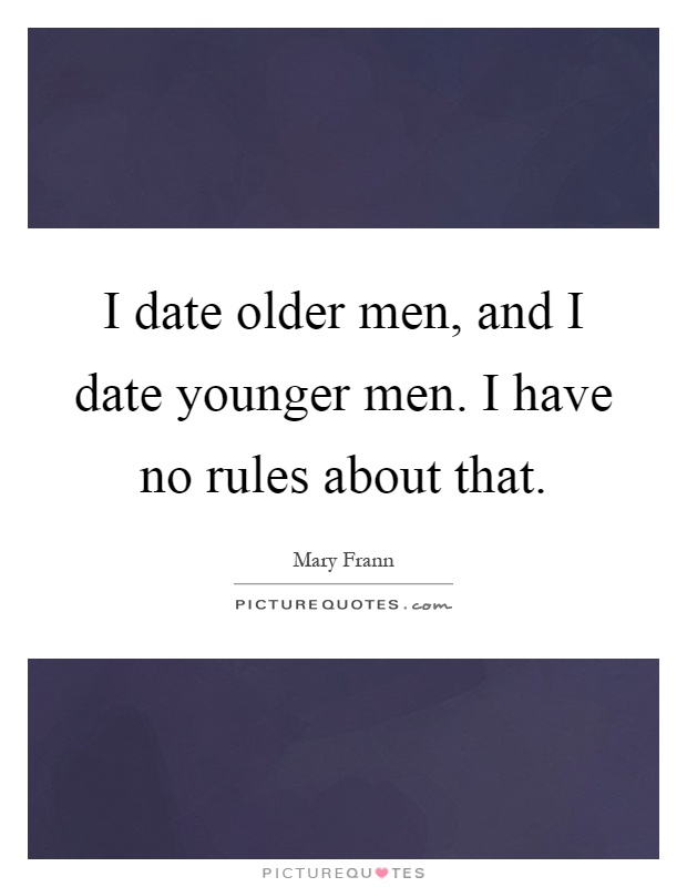 Quotes about dating a older man