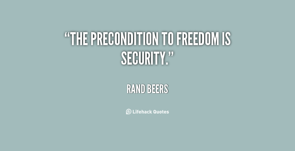 Quotes About Security And Freedom 60 Quotes Extraordinary Security Quotes