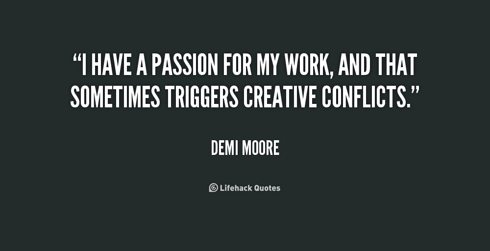 Quotes about Passion for work (68 quotes)