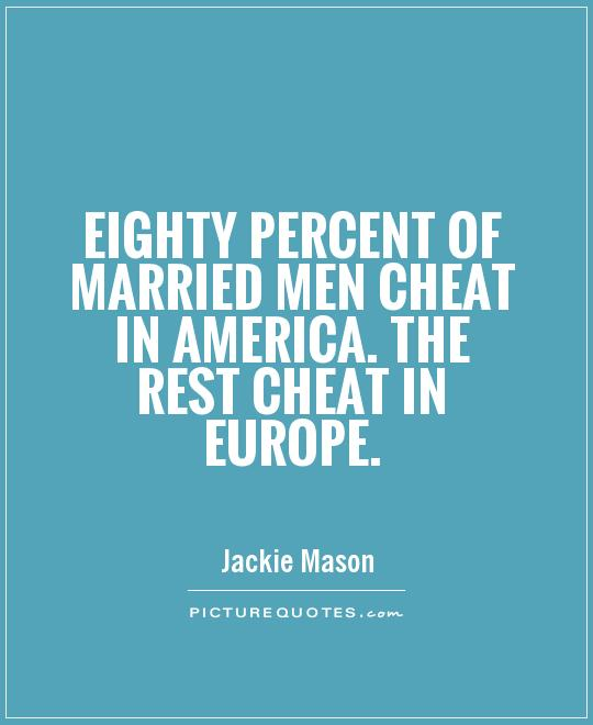quotes about man cheating quotes