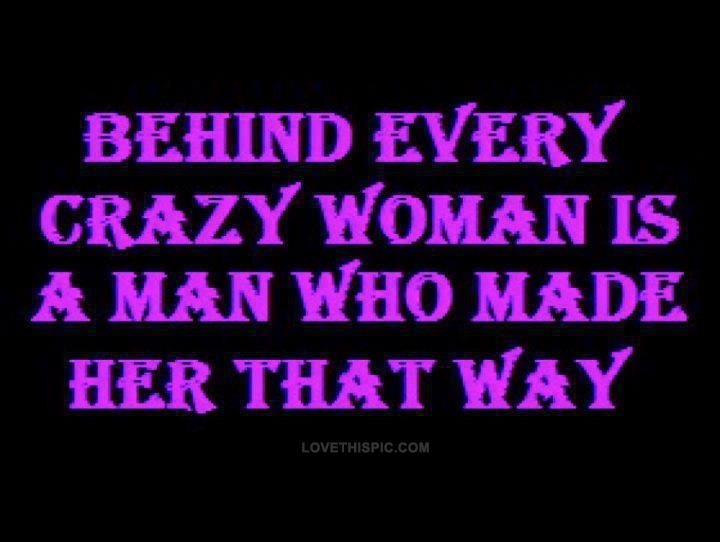 Quotes about Dating crazy woman (19 quotes)