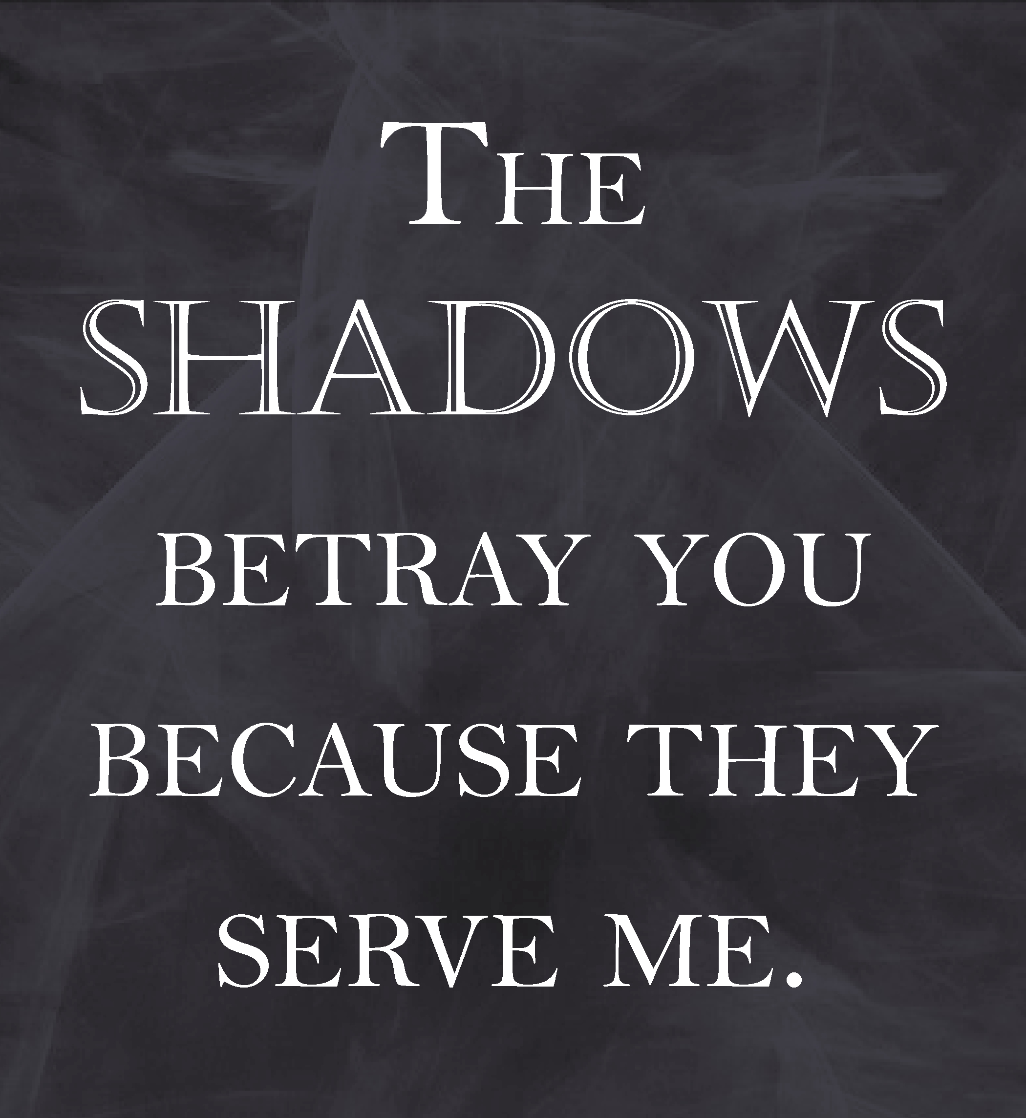 quotes about shadows 552 quotes