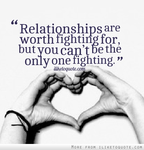 Quotes relationship fighting 75 Relationship
