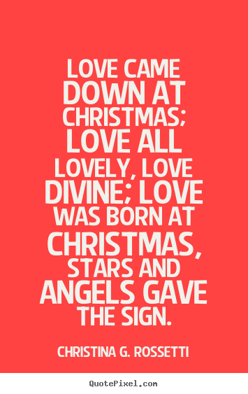 Quotes about Christmas angels (55 quotes)