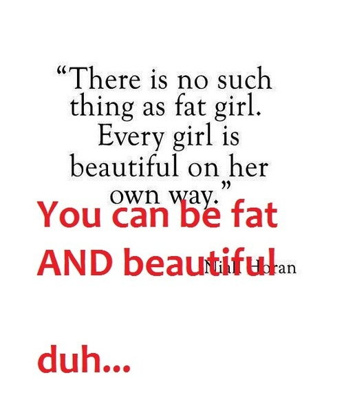 Quotes about Fat girl (67 quotes)