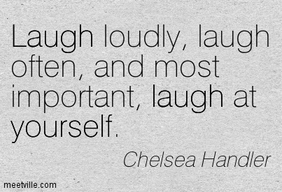 Quotes About Laughing At Yourself 39 Quotes
