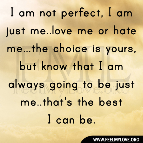 Quotes about Not perfect love (71 quotes)