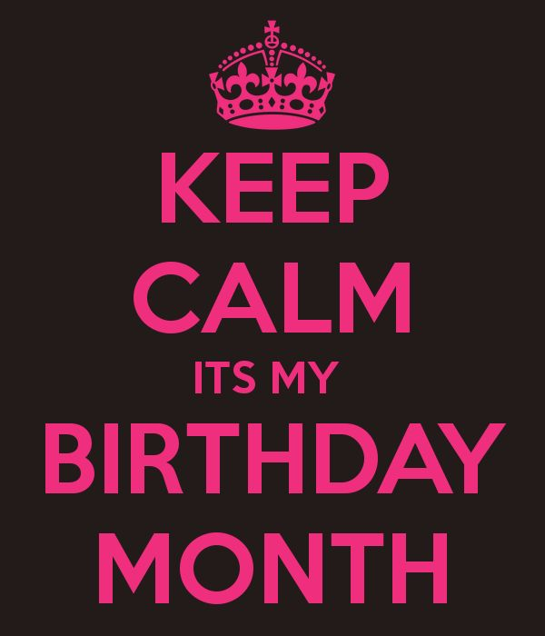 Quotes About My Birthday Month 19 Quotes
