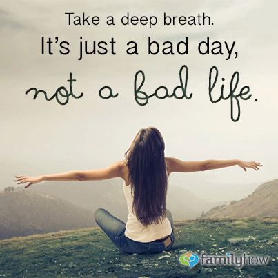 Quotes About Really Bad Days 30 Quotes