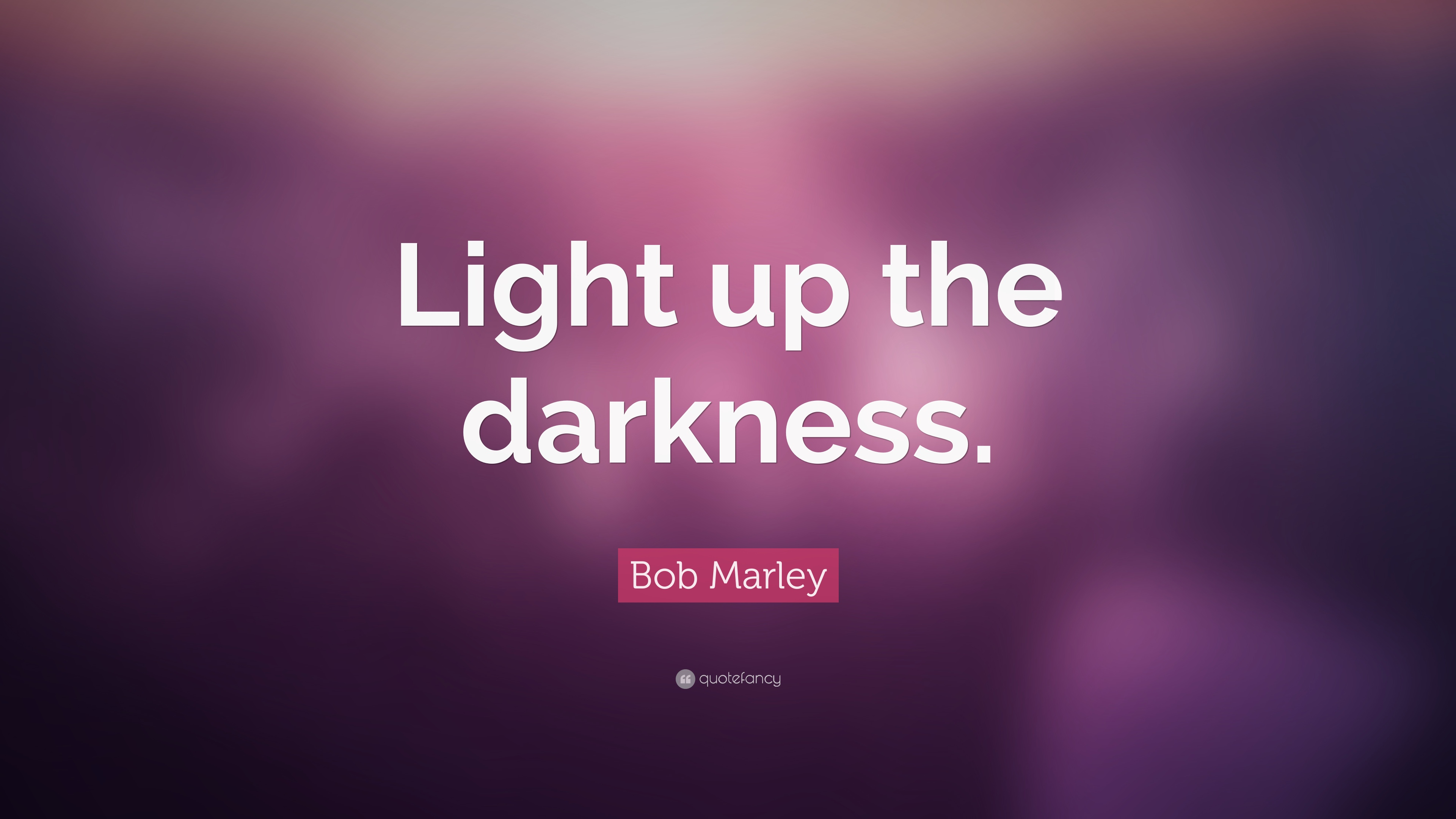 & Quotes about Lighting Up The Darkness (13 quotes) azcodes.com