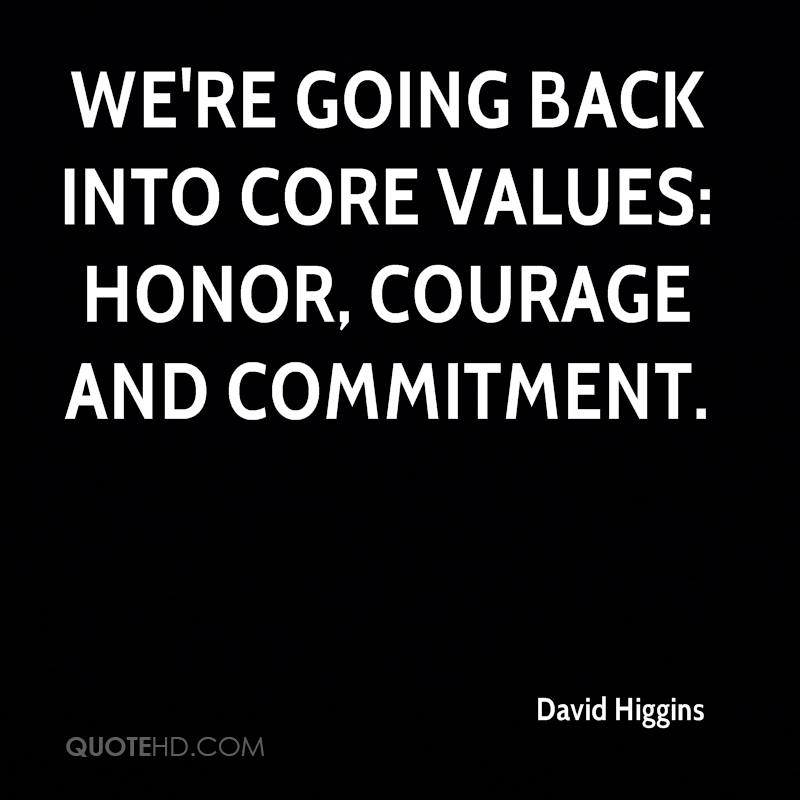 quotes about honor courage and commitment quotes