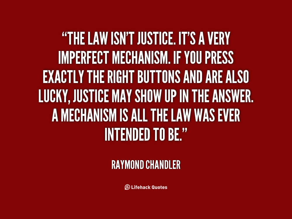 Quotes About Legal Justice (41 Quotes