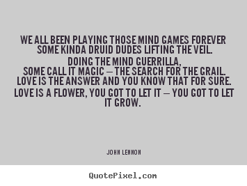 Quotes about Playing mind games (28 quotes)