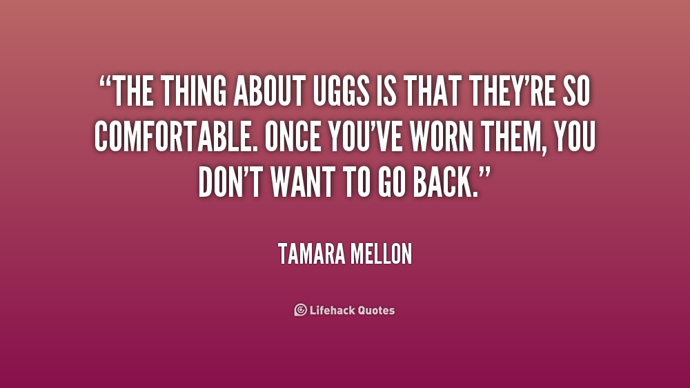 ugg quotes
