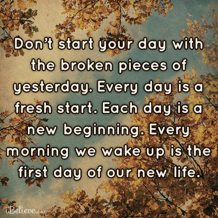 Quotes about Beginning your day 29 quotes