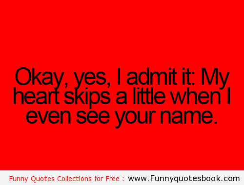 Quotes about Admit 565 quotes