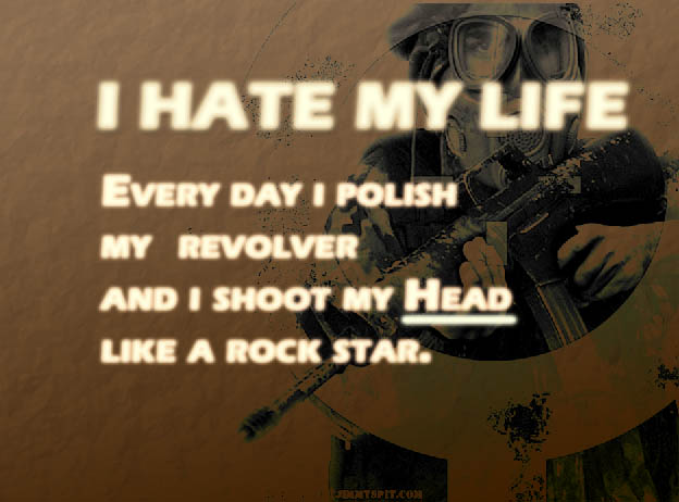 Quotes About I Hate My Life 46 Quotes
