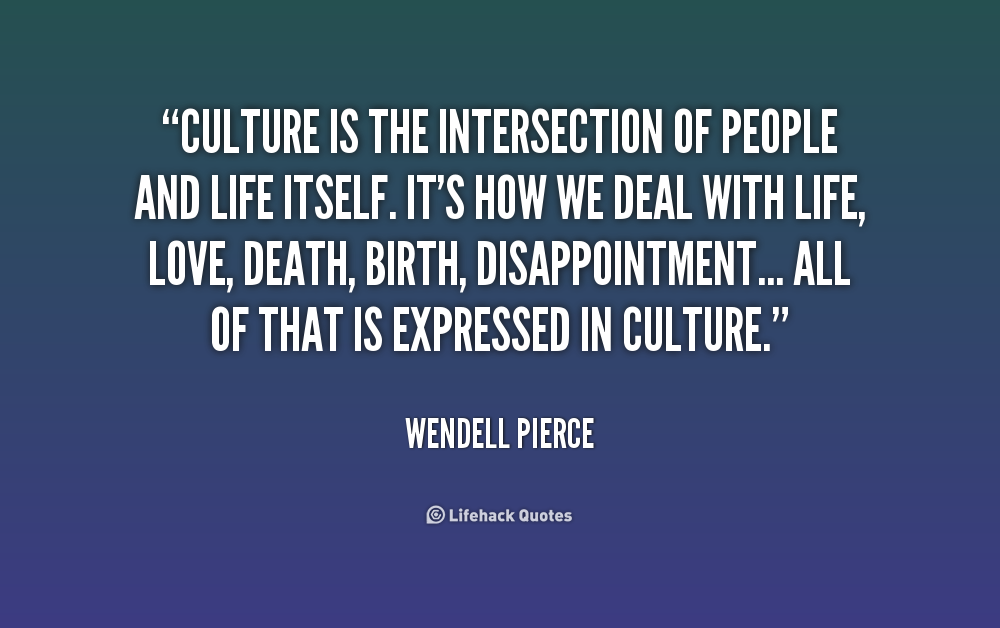 Quotes On Culture Pleasing Quotes On Culture Cool Culture Quotes Brainyquote  Motivational