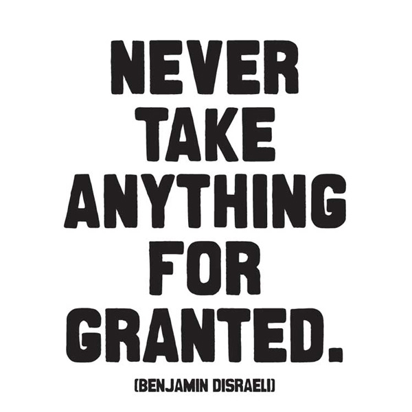 Quotes on not taking things for granted