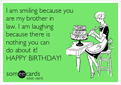 Quotes About Brother In Law 70 Quotes