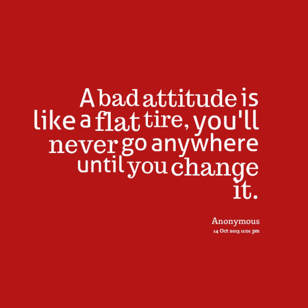 Quotes About Negative Attitude 73 Quotes