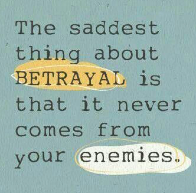 quotes about betrayal of trust quotes