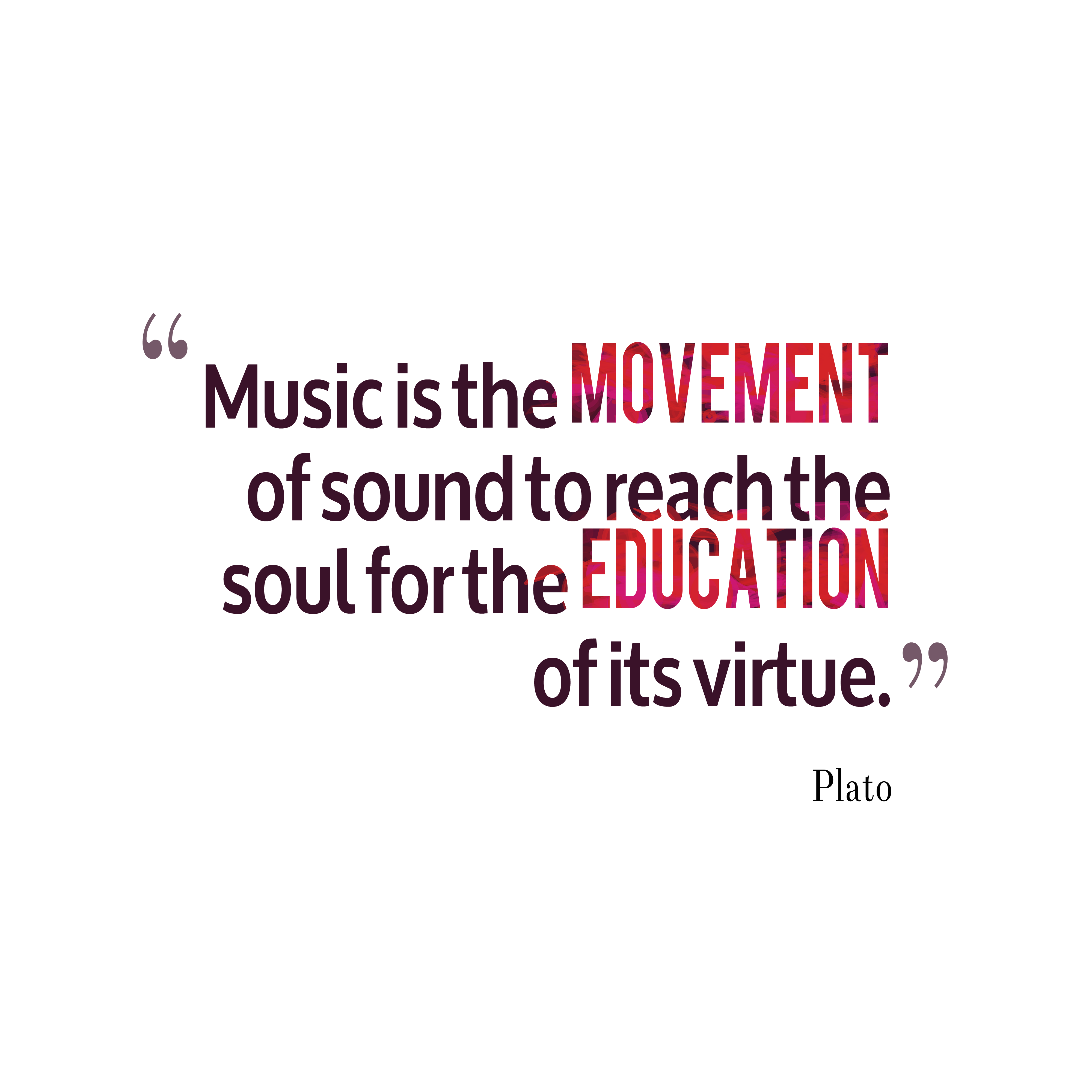Quotes about Music plato 25 quotes