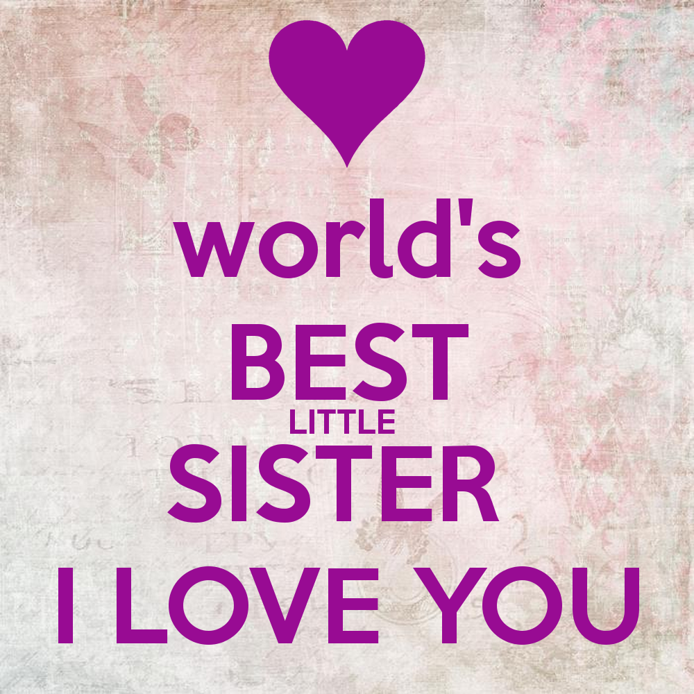Quotes About Little Sister Love (22 Quotes