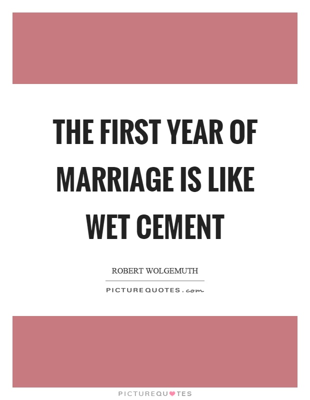 Quotes About First Year Of Marriage (23 Quotes