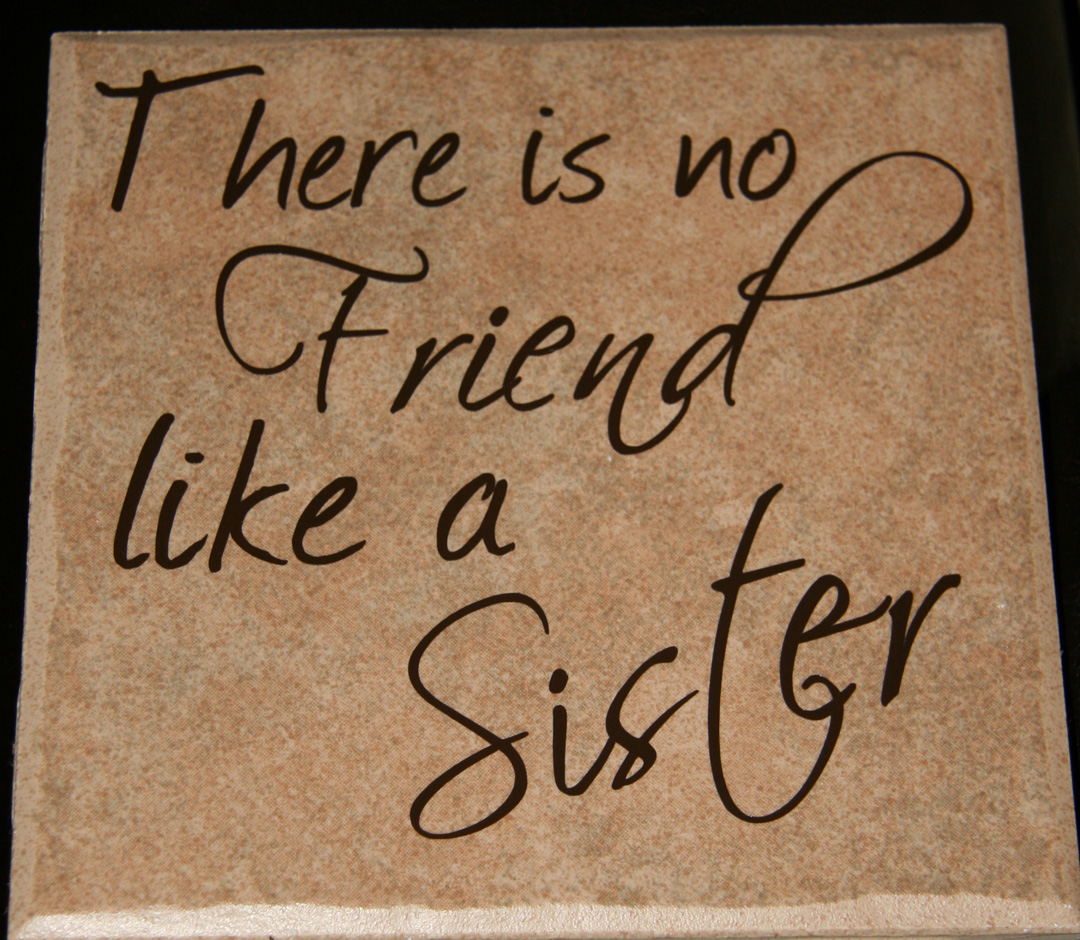 Quotes about Sister from brother (70 quotes)