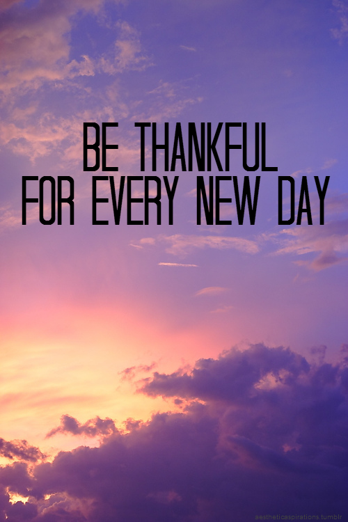 Quotes About New Day 476 Quotes