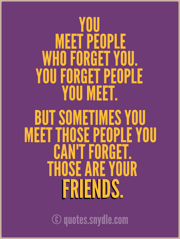 Quotes About Making New Friends 32 Quotes