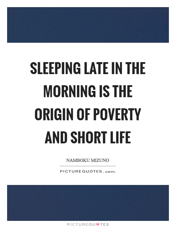 Quotes About Sleeping In Late 60 Quotes Unique Late Quotes
